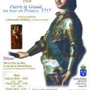 """Samedi 23 Septembre : """"Pierre le Grand, un tsar en France. 1717"""""""