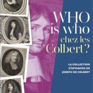 Samedi 13 Avril (Château de Sceaux) : Visite de l'exposition Colbert sous la conduite du Comte Joseph de Colbert