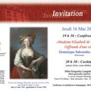 Jeudi 16 Mai : Madame Elisabeth de France (Dominique Sabourdin-Perrin)